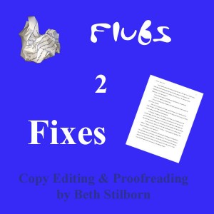 Flubs 2 Fixes Flubs2Fixes Beth Stilborn copy-editor